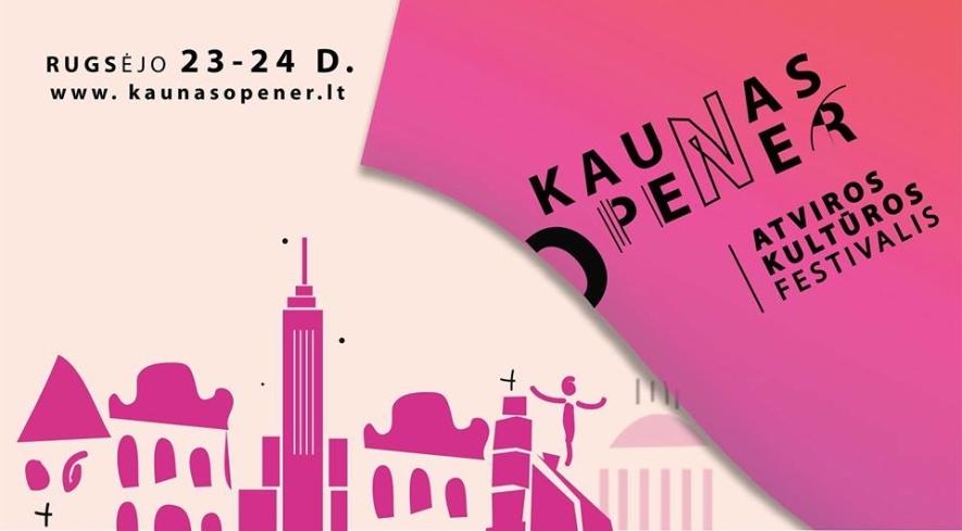 """Atviros kultūros festivalis """"Kaunas Opener"""""""