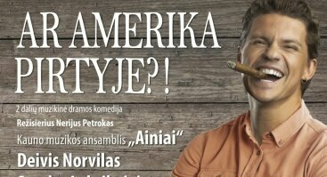 "Komedija ""Ar Amerika pirtyje?!"""