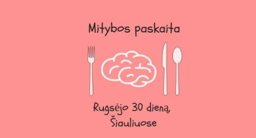 Mitybos paskaita ,,Smegenų maistas
