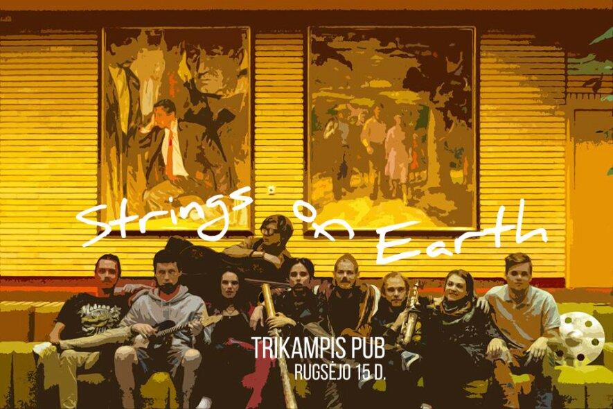 Strings Of Earth x muzikinis virpesys || Trikampis pub