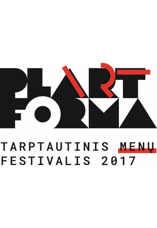 """Tarptautinis menų festivalis """"PLArTFORMA"""""""