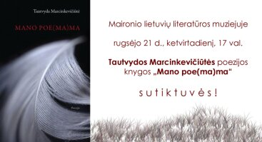 T. MARCINKEVIČIŪTĖS NAUJOS KNYGOS SUTIKTUVĖS