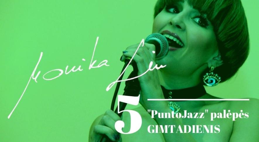"""Monika LIU & 5 """"PuntoJazz"""" palėpės gimtadienis"""