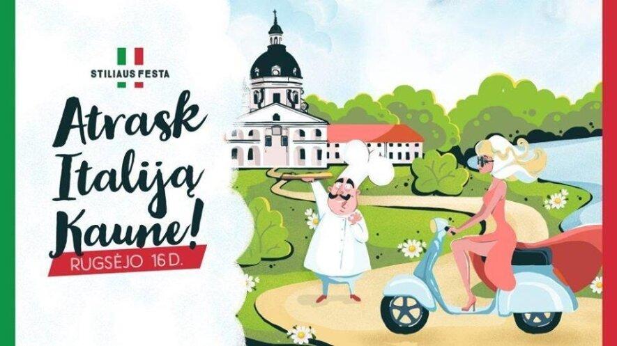 """Italų dienos """"Atrask Italiją Kaune"""": Stiliaus fiesta"""