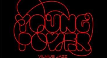 Vilnius Jazz Young Power 2017