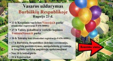 Vasaros uždarymas Burbiškių Respublikoje