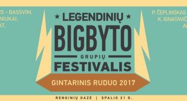"""Legendinių BigByto grupių festivalis """"Gintarinis ruduo"""""""
