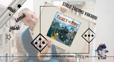 Stalo žaidimų vakarai is on! (TICKET TO RIDE)
