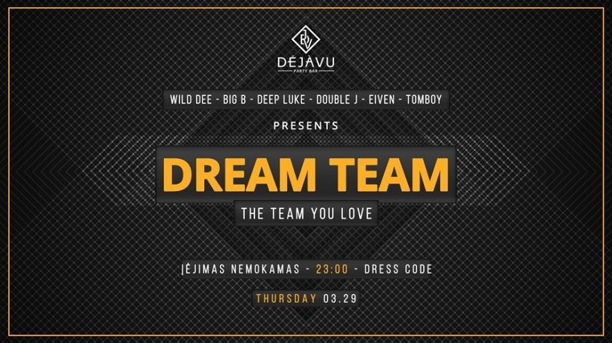 DejaVu Dream Team