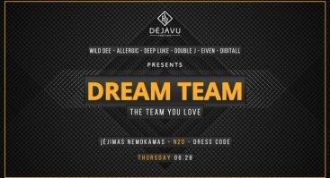 DejaVu Dream Team