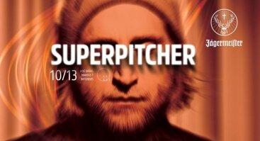 Jägermeister Invites: Superpitcher