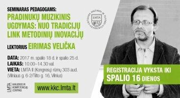 """Seminaras pedagogams: """"Pradinukų muzikinis ugdymas: nuo tradicijų link metodinių inovacijų"""""""