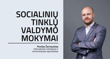 Socialinių tinklų valdymas: komunikacija ir reklama (nuotoliniai)
