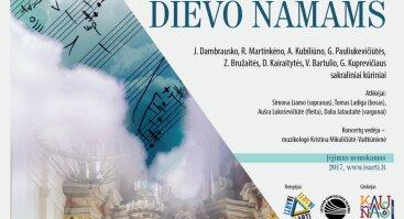 Muzika Dievo namams – lietuvių klasika ir septynios premjeros
