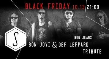 American Black Friday 13 ! Bon Jovi & Def Leppard