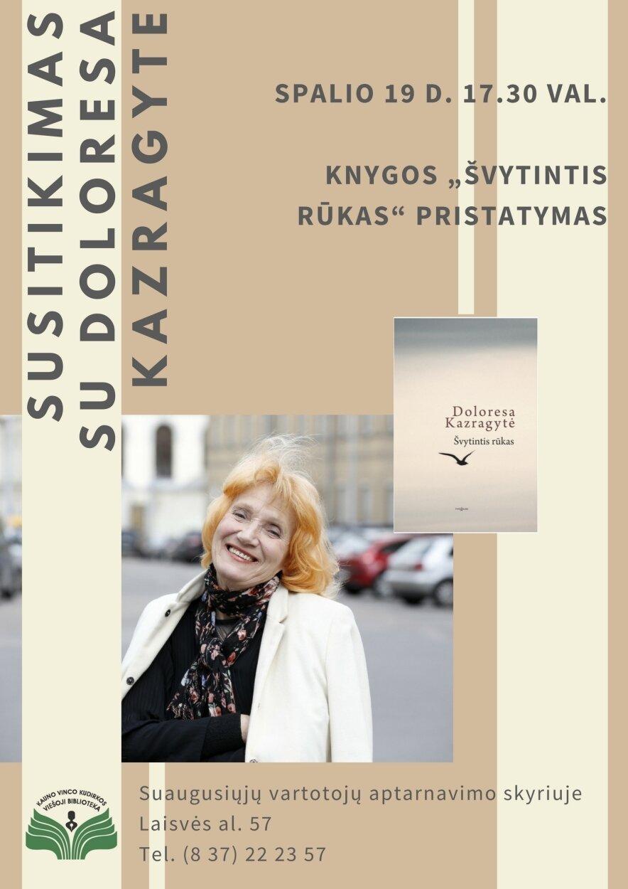 """Doloresos Kazragytės knygos """"Švytintis rūkas"""" pristatymas"""