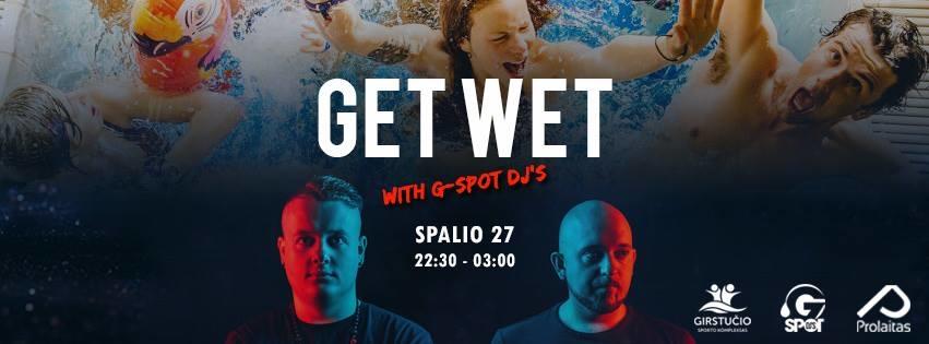 Get Wet with G-Spot DJ