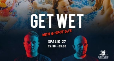 Get Wet with G-Spot DJ