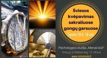 Šviesos kvėpavimas sakraliuose gongų garsuose