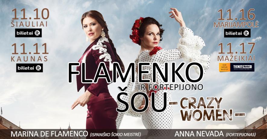 "Flamenko ir fortepijono šou ""Crazy Women"""