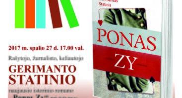 """Gerimanto Statinio naujausio istorinio romano """"Ponas Zy"""" pristatymas"""