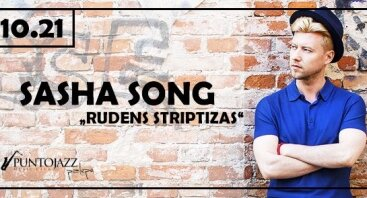 """""""Rudens striptizas"""" su Sasha Song"""