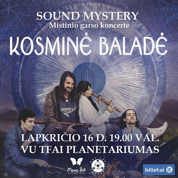 """Mistinio garso koncertas-misterija """"KOSMINĖ BALADĖ"""""""