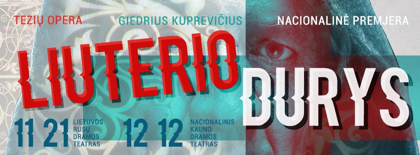 """Tezių opera """"LIUTERIO DURYS"""""""
