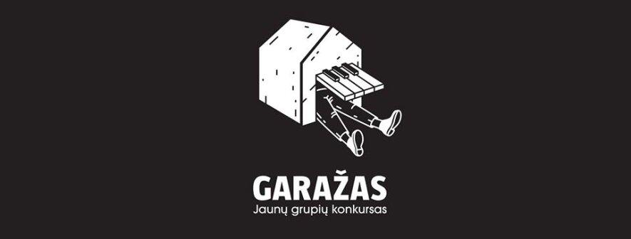 """Jaunų grupių konkursas """"GARAŽAS"""