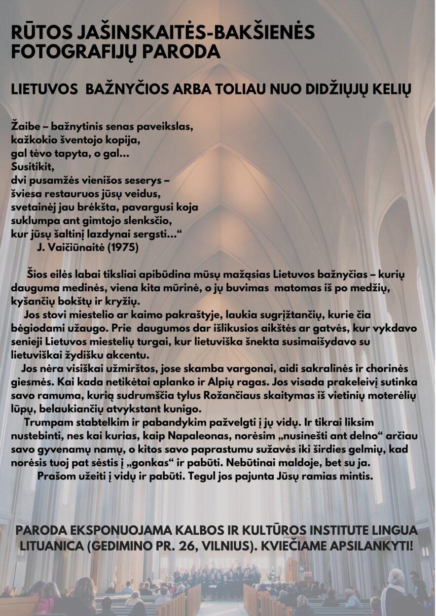 """Fotografijų paroda """"Lietuvos bažnyčios arba toliau nuo didžiųjų kelių"""""""