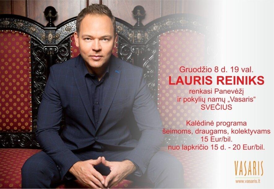 LAURIS REINIKS su Kalėdine programa BILIETAI PARDUOTI