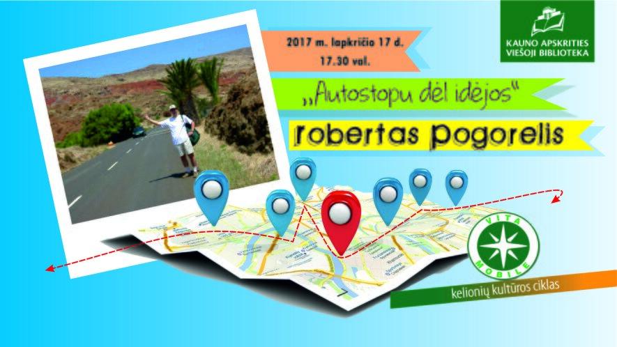 VITA MOBILE: keliautojas Robertas Pogorelis apie autostopą