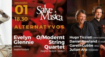 "Evelyn Glennie ir O/Modernt String Quartet ""Alternatyvos"""