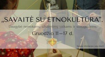 Savaitė su etnokultūra