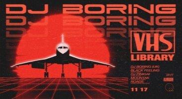 VHS library: DJ Boring