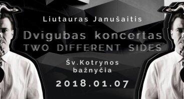 "Dvigubas koncertas ""Two Different Sides"""