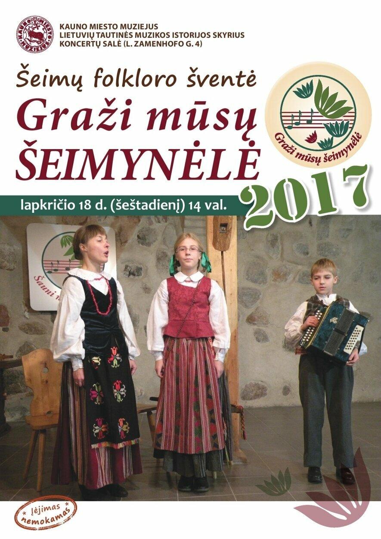 """ŠEIMŲ FOLKLORO ŠVENTĖ """"GRAŽI MŪSŲ ŠEIMYNĖLĖ – 2017"""""""