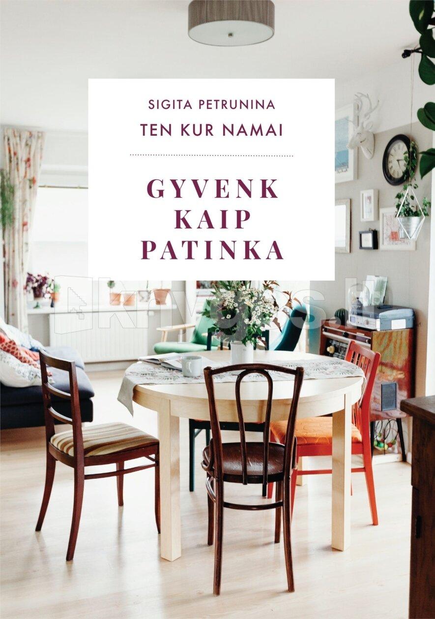 """Susitikimas su Sigita Petrunina ir knygos """"Ten Kur Namai. Gyvenk kaip patinka"""" pristatymas"""