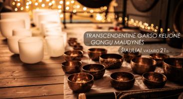Transcendentinė Garso Kelionė - Gongų Maudynės Šiauliuose