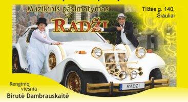 Muzikinis pasimatymas su Radži ir Birute Dambrauskaite!