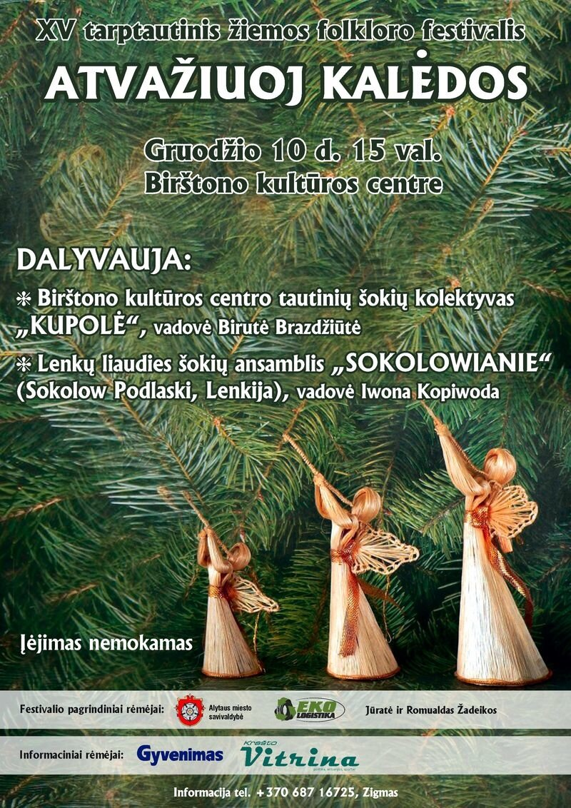 """XV tarptautinis žiemos folkloro festivalis """"Atvažiuoja Kalėdos"""""""
