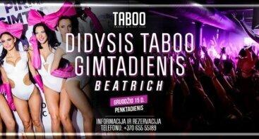 Didysis TABOO gimtadienis Beatrich