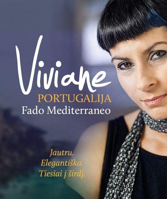 VIVIANE (Portugalija). Fado mediterraneo. Muzika be sienų.