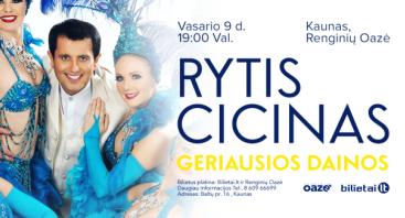 RYTIS CICINAS, koncertas