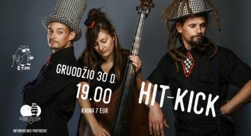 """Grupės """"Hit-Kick"""" pasirodymas"""