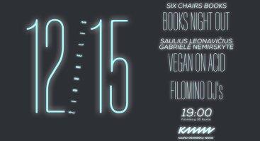 Žiburėlis: books night out / vegan on acid / filomino djs