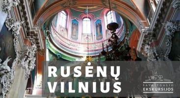 "Ekskursija ""Rusėnų Vilnius"""