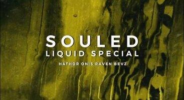 Souled: Liquid Special