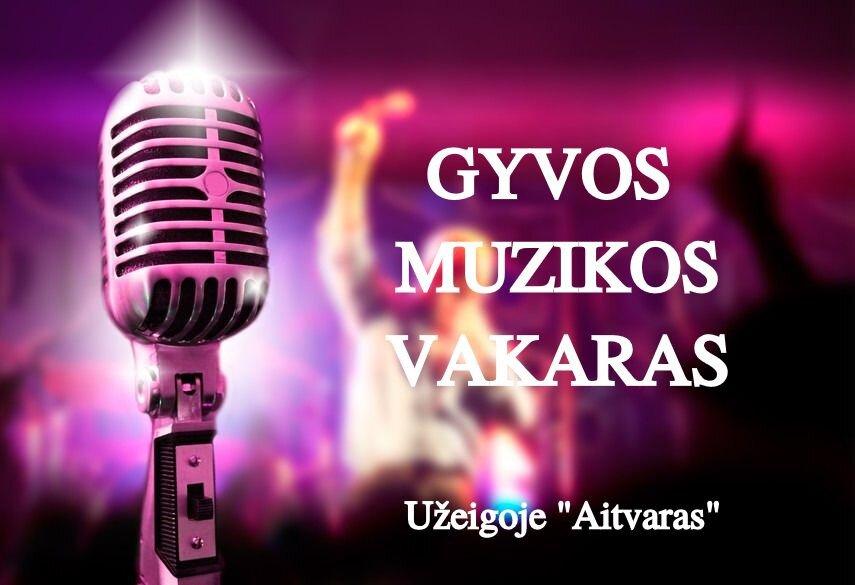 GYVOS MUZIKOS VAKARAS Sausio 6d, 20d, 26d.