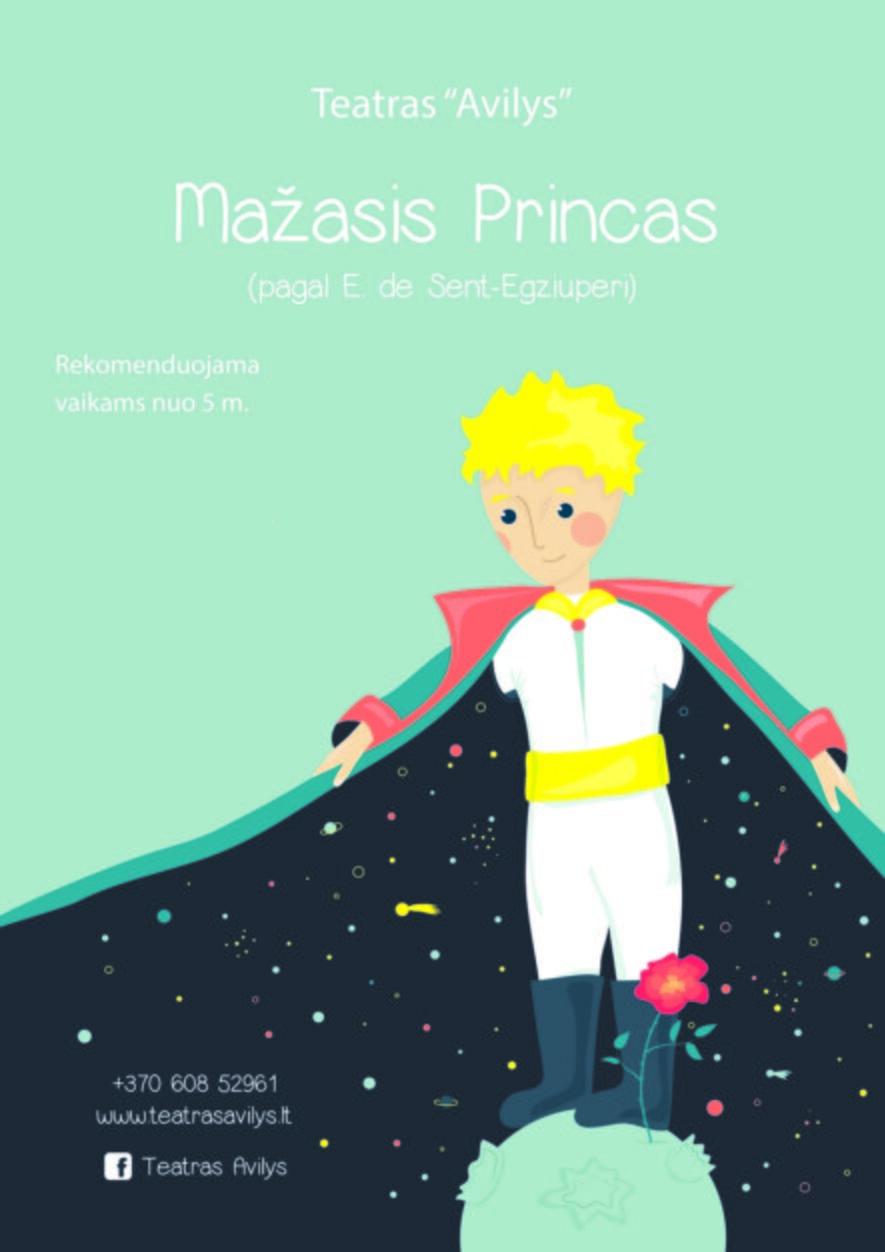 Mažasis Princas   Pagal A. de Sent Egziuperi